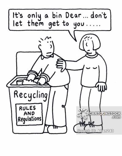 'It's only a bin, Dear...don't let them get to you...'